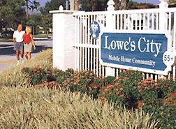 Lowes City Mobile Home Community entry sign