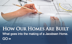 How Jacobsen Homes are built